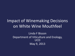 Impact of Winemaking Decisions on White Wine Mouthfeel