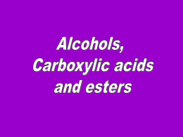 877-Alcohols Carboxylic acids and Esters Presentation