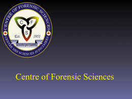 Introduction to the Centre of Forensic Sciences, Toxicology Section
