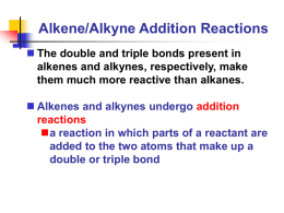 Alkene/Alkyne Addition Reactions