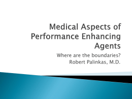 Medical Aspects of Performance Enhancing Agents in Sports and