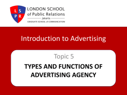 Types and Functions of Advertising Agency