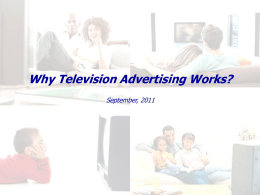Why Television Advertising Works