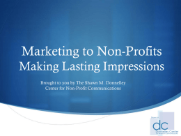Marketing to Non-Profits: Making Lasting Impressions