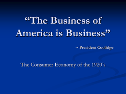 The Business of America and the Consumer Economy in the 1920's