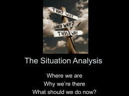 Lecture 4-5-6 The Situation Analysis & Vision, media