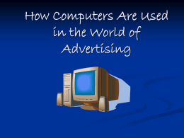 How Computers Are Used in the World of