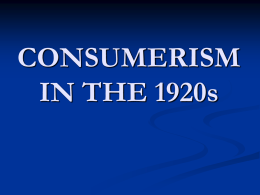 The Business of America and the Consumer Economy in the 1920`s