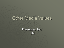 Other Media Values