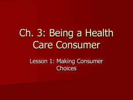 Ch. 4: Being a Health Care Consumer