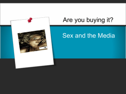 Sex and the Media (download PowerPoint file)