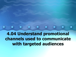 4.04 Promotional Channels with Targeted Audiences