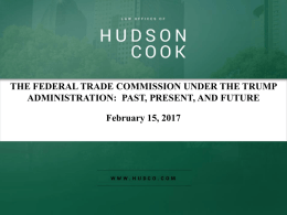 THE FEDERAL TRADE COMMISSION UNDER