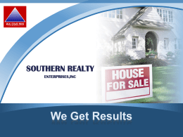 Seller`s benefits of using Southern Realty