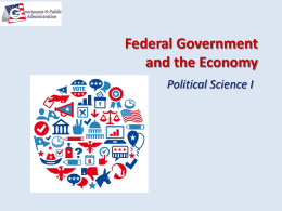 Federal Government and the Economy Political Science I