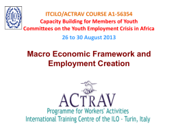 Macro-economic Framework and Employment Creation