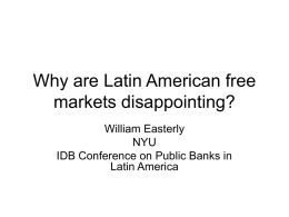 Why are Latin American free markets disappointing?