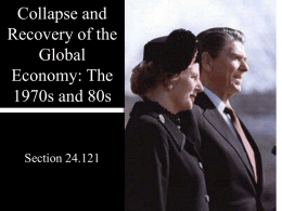 Collapse and Recovery of the Global Economy: The 1970s and 80s
