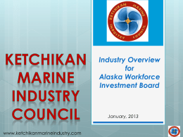 January, 2013 presentation to the Alaska Workforce Investment Board