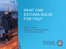 What Can Estonia Solve For Yor? Kristi Tiivas
