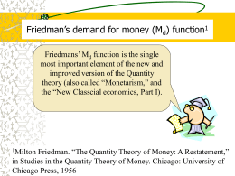 Friedman`s demand for money (Md) function1