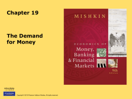 Chapter 19 The Demand for Money