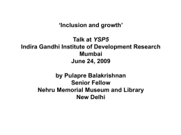 Inclusion and growth - Indira Gandhi Institute of Development