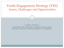 Youth Engagement Strategy (YES) [Issues, Challenges and