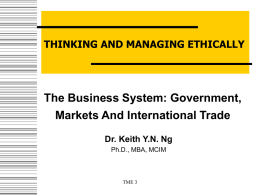 The Business System: Government, Markets and International Trade