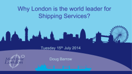 Presentation by Doug Barrow, CEO at London Maritime