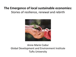 The Emergence of Local Sustainable Economies