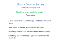 The Economy & Us: Week 1 powerpoint slides (Tony