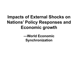 Impacts of External Shocks on Nations' Policy Responses