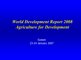 Agriculture, Pro-poor Growth and Rural Development