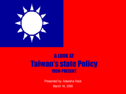 A LOOK AT Taiwan's state Policy 1950