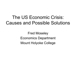 The US Economic Crisis: Causes and Possible Solutions