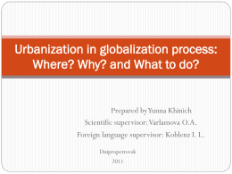 Urbanization in globalization process: Where? Why? and