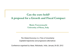 Can the euro hold? A proposal for a Growth and Fiscal