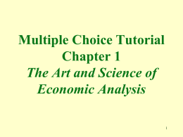 Multiple Choice Tutorial Chapter 1 The Art and Science of
