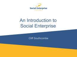 What is Social Enterprise? Achieving a social or