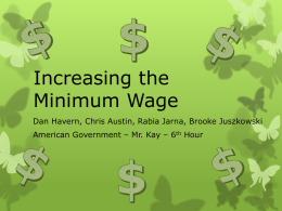 Increasing the Minimum Wage