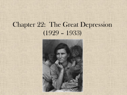 Chapter 22: The Great Depression (1929 – 1933)