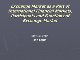 Exchange Market as a Part of International Financial