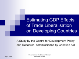 Estimating GDP Effects of Trade Liberalisation on