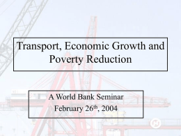 Transport, Economic Growth and Poverty Reduction