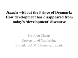 Hamlet without the Prince of Denmark: How development has