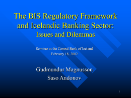 The BIS Regulatory Framework and Icelandic Banking Sector
