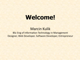 Welcome! Marcin Kulik - Trade and Investment Promotion