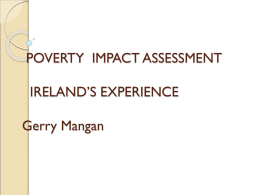 POVERTY IMPACT ASSESSMENT IRELAND'S EXPERIENCE