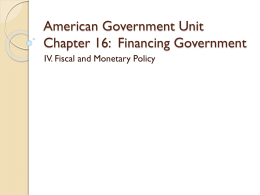 American Government Unit Chapter 16: Financing Government